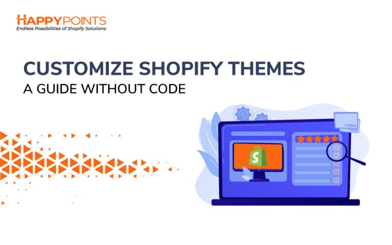 customize Shopify themes without coding