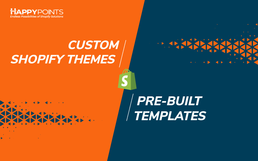 custom Shopify themes vs pre-built templates