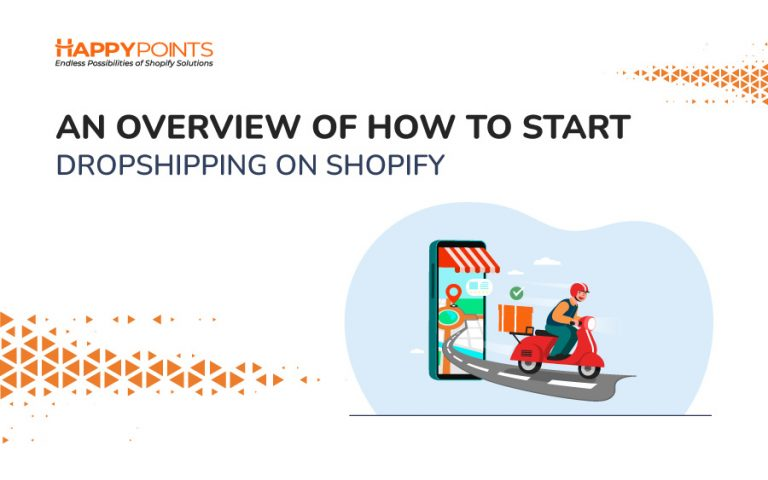overview of how to Start Dropshipping on Shopify