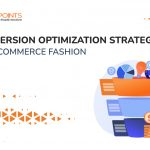 Conversion Optimization Strategies for Ecommerce Fashion