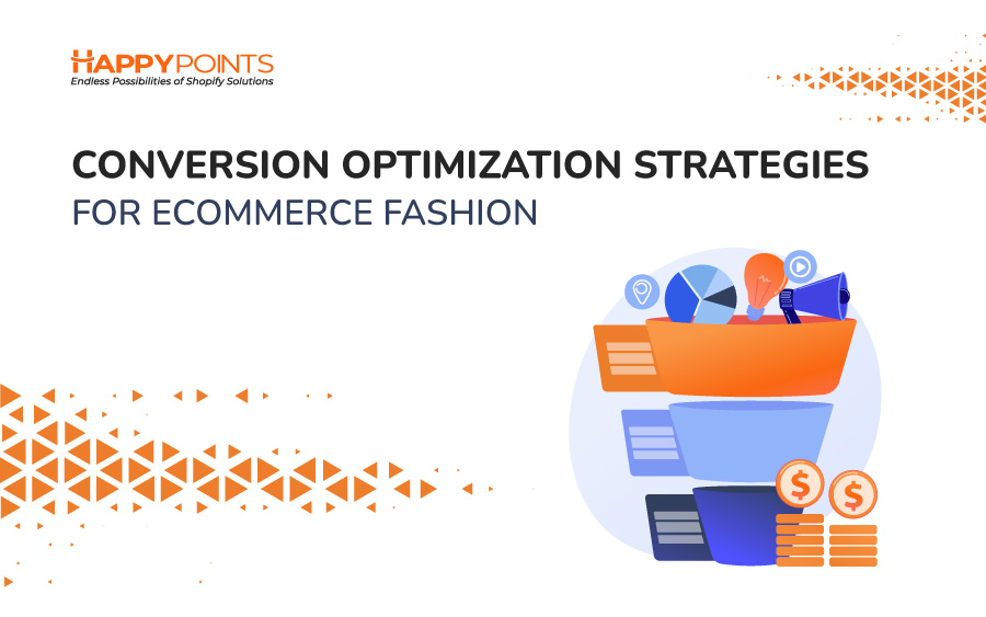 Conversion Optimization Strategies for Ecommerce Fashion